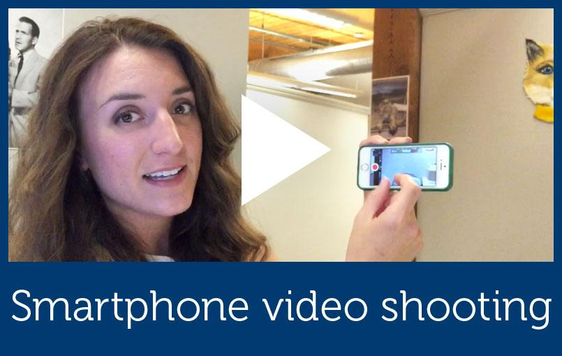Smartphone video shooting tips